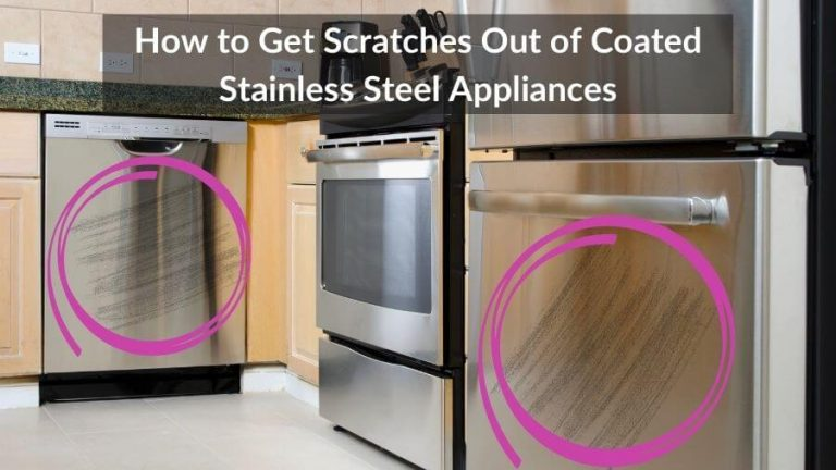 How to Get Scratches Out of Coated Stainless Steel Appliances