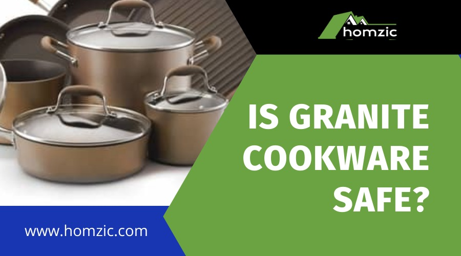 Is Granite Cookware Safe